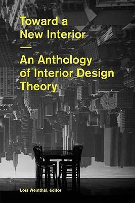Toward a New Interior Lois Weinthal