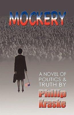 Mockery  by  Philip Kraske