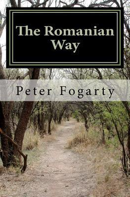 The Romanian Way  by  Peter D. Fogarty