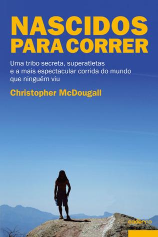 Nascidos para correr Christopher McDougall