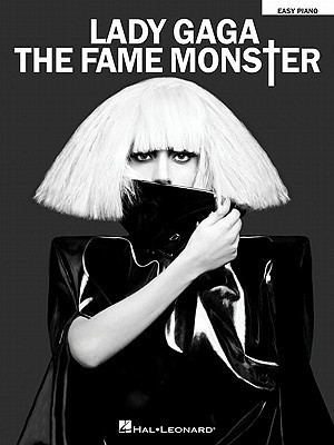 Lady Gaga: The Fame Monster: Easy Piano  by  Lady Gaga