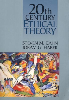 Twentieth Century Ethical Theory  by  Steven M. Cahn