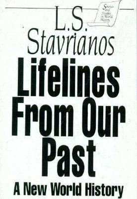 Lifelines from Our Past: A New World History  by  Leften Stavros Stavrianos