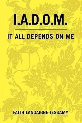 I.A.D.O.M. Faith Langaigne -Jessamy