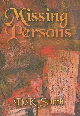 Missing Persons D.K.   Smith