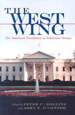 Hollywoods White House: The American Presidency in Film and History Peter C. Rollins