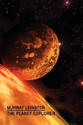 The Planet Explorer Murray Leinster