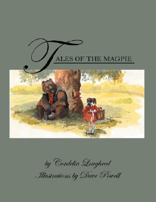 Tales of the Magpie Cordelia Lougheed