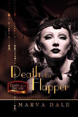 Death of a Flapper Marva Dale