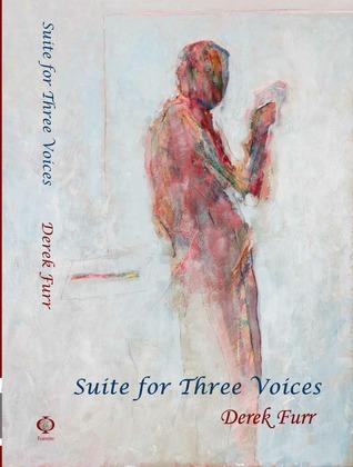 Suite For Three Voices Derek Furr