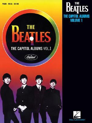 The Beatles: The Capitol Albums, Volume 1 Hal Leonard Publishing Company