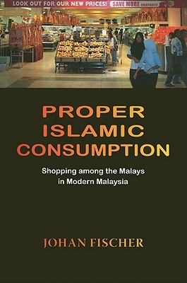 The Halal Frontier: Muslim Consumers in a Globalized Market  by  Johan Fischer