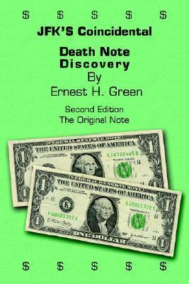 JFK$ Coincidental Death Note Discovery Ernest H. Green