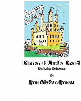 Dinner at Castle Dread  by  Jon Vickers-Jones
