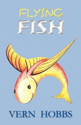 Flying Fish  by  Vern Hobbs