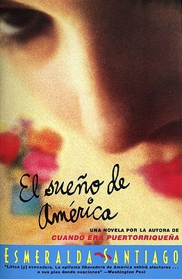 El Sueno de America: Novela, Una  by  Esmeralda Santiago