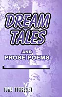 Dream tales: and prose poems  by  Ivan Turgenev