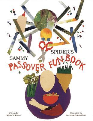 Sammy Spiders Passover Fun Book  by  Sylvia A. Rouss