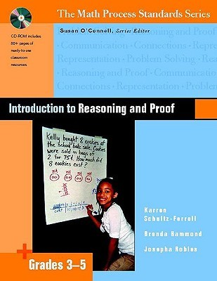 Introduction to Reasoning and Proof, Grades 3-5 [With CDROM] Karren Schultz-Ferrell