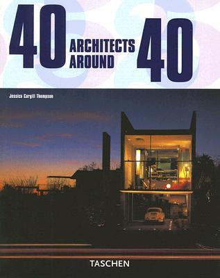40 Architects Around 40  by  Jessica Cargill Thompson