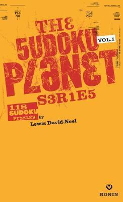 The Sudoku Planet  by  Lewis David-Neel