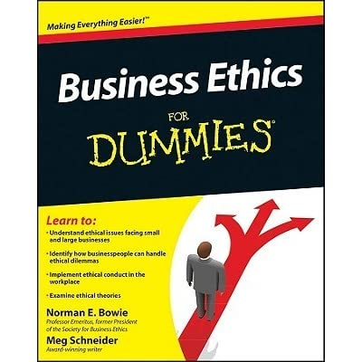 Business Ethics For Dummies By Norman E Bowie Reviews