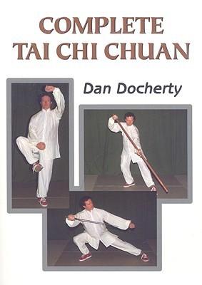 Complete Tai Chi Chuan  by  Dan Docherty