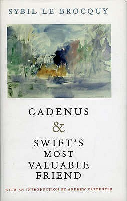 Cadenus & Swifts Most Valuable Friend:  Two Books On Jonathan Swift Sybil Le Brocquy