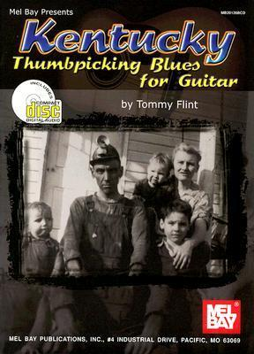 Kentucky Thumbpicking Blues for Guitar [With CD] Tommy Flint