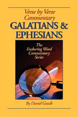 Galatians & Ephesians Commentary  by  David Guzik