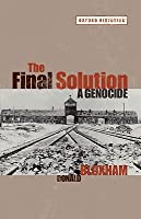 Final Solution: A Genocide  by  Donald Bloxham