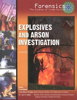 Explosives and Arson Investigation  by  Jean Ford