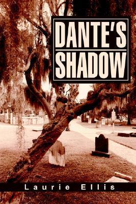 Dantes Shadow Laurie Ellis