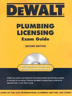 Dewalt Plumbing Licensing Exam Guide [With CDROM] American Contractors Exam Services