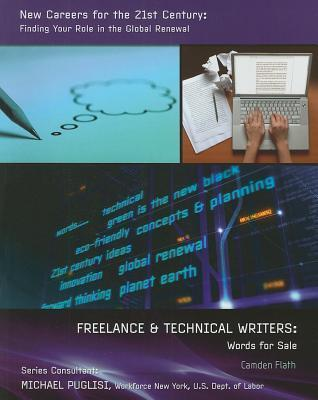 Freelance and Technical Writers: Words for Sale  by  Camden Flath