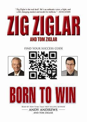 Born to Win [With CDROM] Zig Ziglar