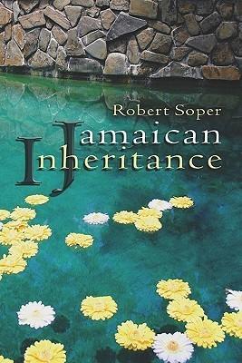 Jamaican Inheritance Robert Soper