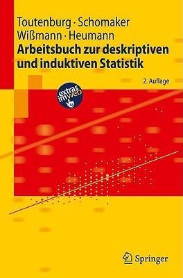 Arbeitsbuch Zur Deskriptiven Und Induktiven Statistik (Springer Lehrbuch) Helge Toutenburg