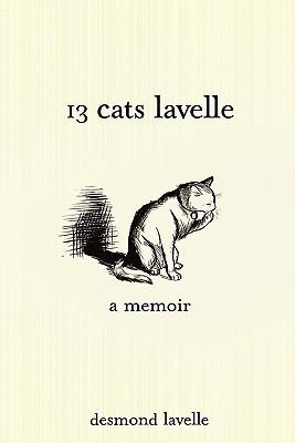 Thirteen Cats Lavelle  by  Desmond LaVelle