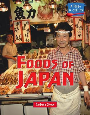 Foods of Japan Barbara Sheen