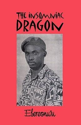 The Insomniac Dragon Ebereonwu