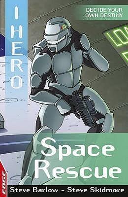 Space Rescue (Edge: I Hero 7) Steve Barlow