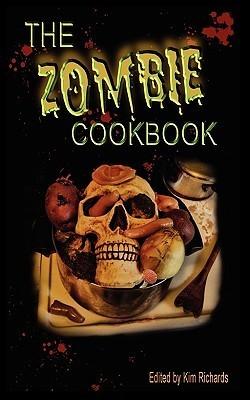 The Zombie Cookbook Kim Richards