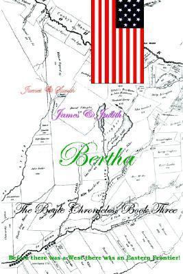 The Boyle Chronicles, Book Three: Bertha  by  Ron Baldwin