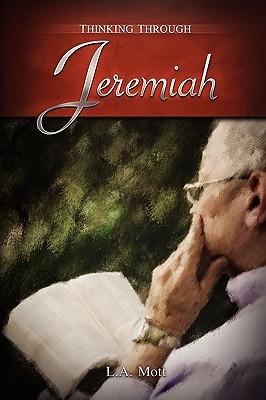 Thinking Through Jeremiah L.A. Mott