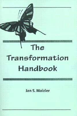 The Transformation Handbook  by  Jan S Maizler