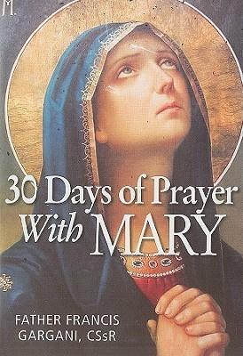 30 Days of Prayer with Mary Francis Gargani