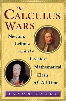 The Calculus Wars  by  Jason Socrates Bardi