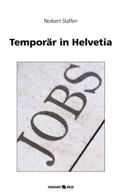 Tempor R in Helvetia  by  Norbert Staffen