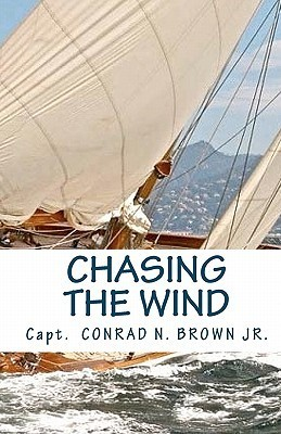 Chasing the Wind Conrad N. Brown